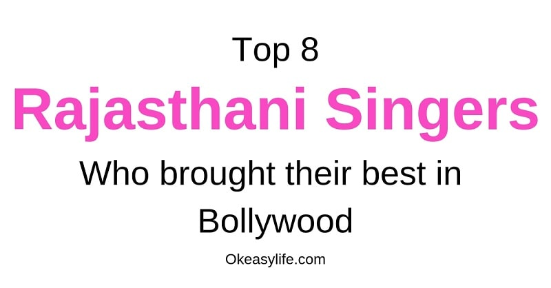 Top 8 Famous Folk Rajasthani Singers in Bollywood {List of
