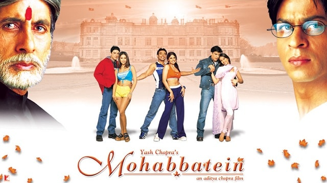 Mohabbatein Bollywood romantic movies