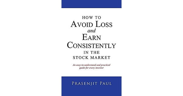 How to Avoid Loss and Earn Consistently in the Stock Market